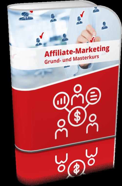 Affiliate-Marketing Grund- und Masterkurs